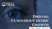 Insights2020: Driving Customer-Centric Business Growth