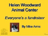 1.5 Everyone's a Fundraiser: Helen Woodward Animal Shelter - Mike Arms