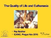 1.6 The Quality of Life and Euthanasia - Ray Butcher