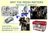 1.9 Why the Media Matters and How to Exploit It - Adam Kertley