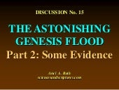 15. the astonishing genesis flood, ...