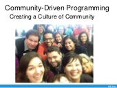 Community-Driven Programming: Creating a Culture of Community