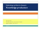 Tools and Methodology for Research: Knowledge Production