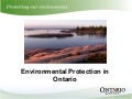 Ministry of the Environment - Environmental Protection Policy - Ontario Clean Technology Business to Business Seminar