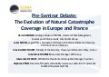 Pre-Seminar Debate - The Evolution of Natural Catastrophe Coverage in France and Europe