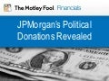 JPMorgan Chase's Political Contributions