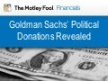Goldman Sachs' Political Contributions