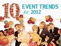 10 Event Trends for 2012
