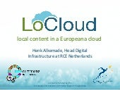 LoCloud: What's in it for me?