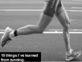 10 Things I´Ve Learned From Running