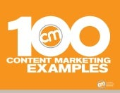 100 Content Marketing Examples - by Content Marketing Institute