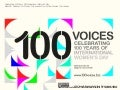 Celebrating 100 Years of International Women's Day with the 100 Voices in Business Project - 100 Voices from Women Around the World