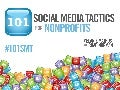 101 Social Media Tactics for Nonprofits