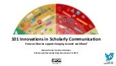 101 Innovations in Scholarly Communication  - How can libraries support changing research workflows