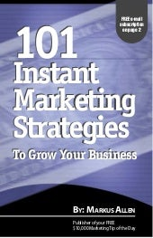101 instant marketing strategies