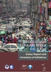 Reducing Urban Risk in Asia- Status...