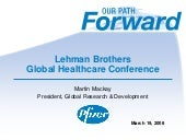 Pfizer at Lehman Brothers Global He...
