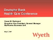 wyeth 	Deutsche Bank 32nd Annual He...