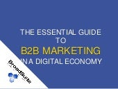 The Essential Guide To B2B Marketing In A Digital Economy