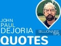 10 Billion-Dollar-Tips On Building Billion-Dollar Brands in 10 John Paul Dejoria Inspirational Quotes
