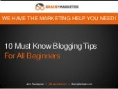 10 Must Know Blogging Tips For Beginners