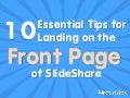 10 Tips for Landing on the Front Page of SlideShare