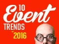 10 Event Trends 2016