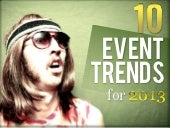 10 Event Trends for 2013