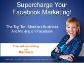 Supercharge Your Facebook Marketing! 10 Facebook Mistakes Businesses Are Making... And How To Fix Them #fbmistakes