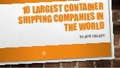 10 largest container shipping compa...