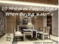 10 Mistakes People Make When Buying a Home