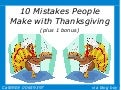 10 Mistakes People Make with Thanksgiving
