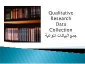 10 - qualitative research  data col...