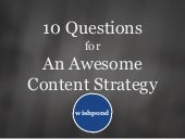 10 Questions for an Awesome Content Strategy