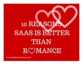 10 Reasons Why SaaS is Better Than Romance