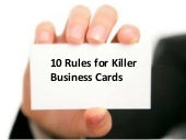Rules for Business: 10 Rules For Killer Business Cards-2009 Edition