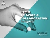 10 Rules to Avoid a Collaboration Hangover
