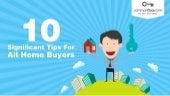 10 Significant Tips That Everybody Should Follow To Buy The Perfect Home