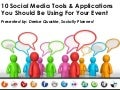 10 Social Media Tools & Applications You Should Be Using For Your Event