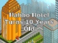 Habbo Hotel: 10 Years Old