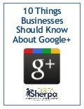 10 Things All Businesses Should Know About Google+