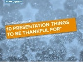 10 Presentation Tools to be Thankful For