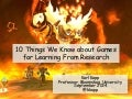 10 Things We Know about Designing Games for Learning From Research