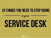 10 Things Not to  Do in IT Service Desk
