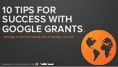 10 Tips for Success with Google Grants