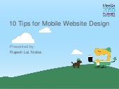 10 Tips for Mobile Website Design - MeeGo Conference Dublin, Ireland 11/2010 @iRajLal