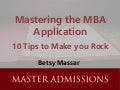 10 Tips for Mastering the MBA Application