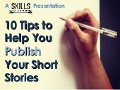 10 Tips to Help You Publish Your Sh...