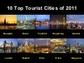 10 Top Tourist Cities Of 2011