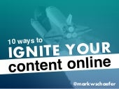 10 Ways to Ignite Your Content